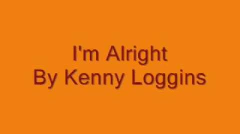 I'm Alright by Kenny Loggins (Studio Version)
