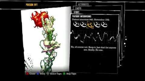 Batman Arkham Asylum - Patient Interview Tapes - Poison Ivy