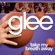 Glee - take my breath away