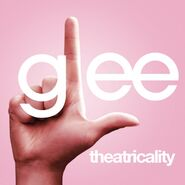 Glee ep - theatricallity