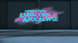 Operation Lunacorn Apocalypse