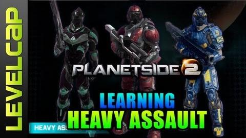 Introduction To Heavy Assault Class (Planetside 2 Gameplay Commentary Guide)