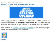 When can you play Super Villain Island