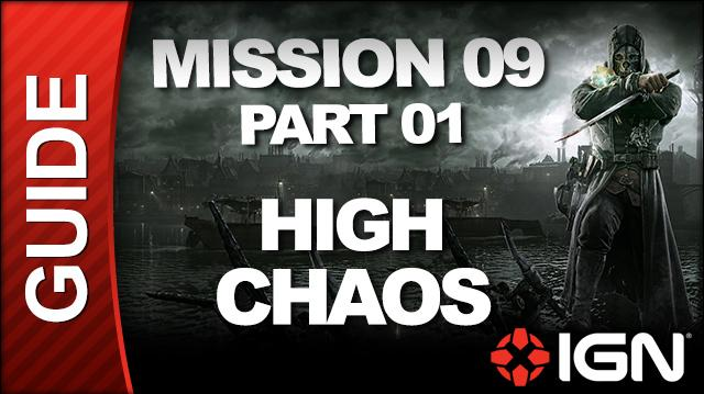 Dishonored - High Chaos Walkthrough - Mission 9 The Light at the End pt 1