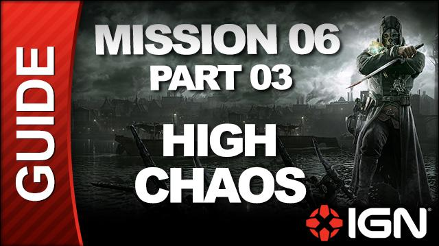 Dishonored - High Chaos Walkthrough - Mission 6 Return to the Tower pt 3