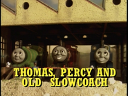 Thomas,PercyandOldSlowcoachUStitlecard