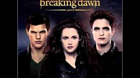 Twilight BREAKING DAWN part 2 SOUNDTRACK 04
