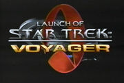 Launch of Star Trek Voyager