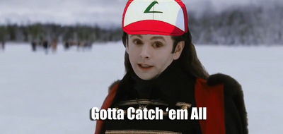 Gotta Catch'em All