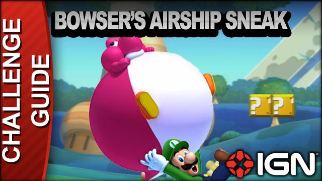 New Super Mario Bros. U Challenge Walkthrough - Bowser's Airship Sneak