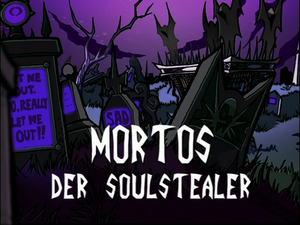 Mortos der Soulstealer (Title Card)