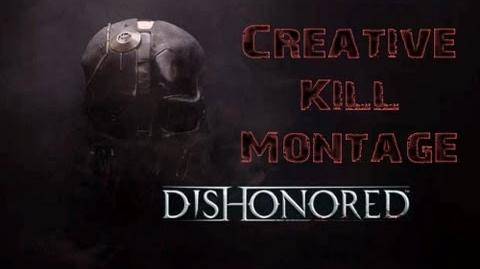 Dishonored Creative Kills Montage