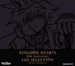 Kingdom Hearts 10th Anniversary Fan Selection -Melodies &amp; Memories- Cover