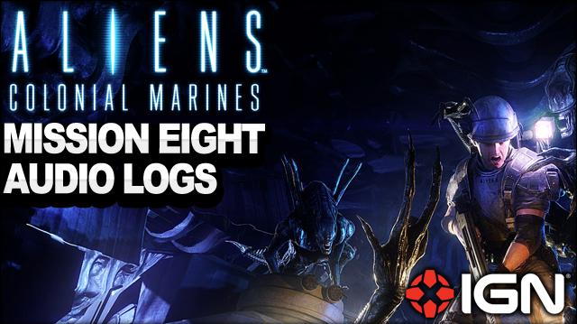 Aliens Colonial Marines - Mission 8 Audio Logs - Rampart - Walkthrough