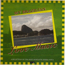 My Brazilian Love Music