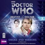Destiny of the Doctor-Smoke and Mirrors