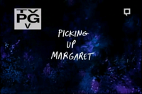 Picking Up Margaret