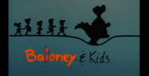 Baloney and Kids