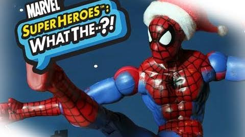 Marvel Super Heroes What The--?! A Very Merry Spidey-Day