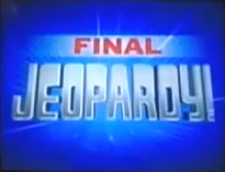 Final Jeopardy! -74
