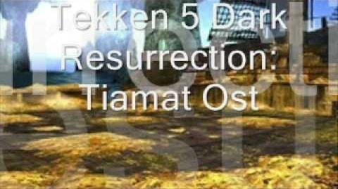 Tekken 5 Dark Resurrection Tiamat Ost
