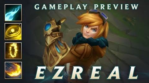 [http://images3.wikia.nocookie.net/__cb20130618222522/leagueoflegends/images/thumb/b/b1/Ezreal_Champion_Spotlight/600px-Ezreal_Champion_Spotlight.jpg]