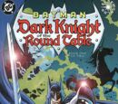 Batman: Dark Knight of the Round Table Vol 1