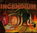 Incendium