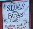 Slugs and Bugs Club