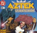 Aztek: The Ultimate Man Vol 1 3