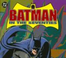Batman in the Seventies Vol 1 1