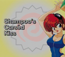 Shampoo's Cursd Kiss