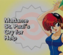 Madame St. Paul's Cry for Help