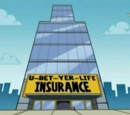 U-Bet-Yer-Life Insurance