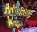 Anti-Fairy World Entrance Sign