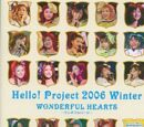 Hello! Project 2006 Winter ~Wonderful Hearts~
