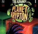 The Kingdom: Planet Krypton Vol 1 1