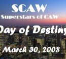 SCAW Day Of Destiny