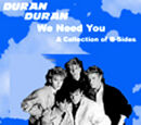 We Need You - A Collection of B-Sides