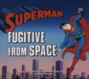 Superman 1988 TV Series Episode: Fugitive From Space/The Supermarket