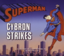 Superman 1988 TV Series Episode: Cybron Strikes/The First Day of School