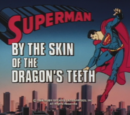 Superman 1988 TV Series Episode: By the Skin of the Dragon's Teeth/At the Babysitter's