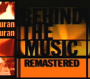 Behind The Music: Remastered Duran Duran