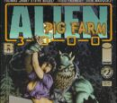 Alien Pig Farm 3000 Vol 1 2