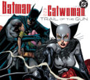 Batman/Catwoman: Trail of the Gun Vol 1