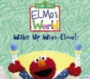 Elmo's World: Wake Up with Elmo!