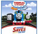 Thomas Saves the Day (Live Show)