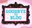 Goodbye to Bloo