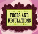 Fools and Regulations