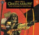 Green Arrow: The Longbow Hunters Vol 1 2
